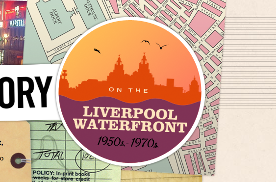 Mapping Memory on the Liverpool Waterfront – 1950s – 1970s